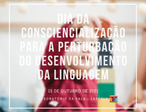 Dia da Consciencialização para a Perturbação do Desenvolvimento da Linguagem